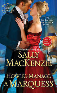 How to Manage a Marquess MacKenzie, Sally -Paperback