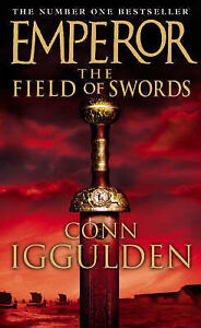 Emperor-The-Field-of-Swords-Conn-Iggulden-Used-Good-Book
