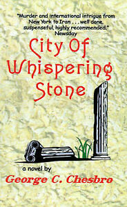 NEW City of Whispering Stone by George C. Chesbro