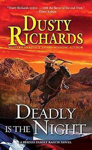 Deadly Is the Night by Richards, Dusty -Paperback