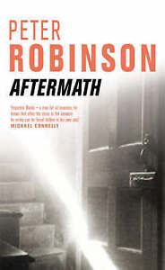 """AS NEW"" Aftermath (The Inspector Banks Series), Robinson, Peter, Book"