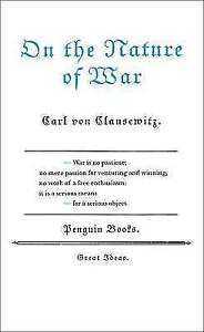On the Nature of War by Carl von Clausewitz (Paperback, 2005)