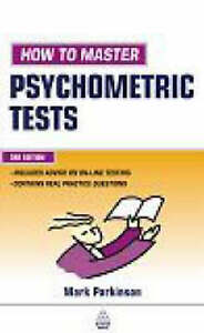 How to Master Psychometric Tests by Mark Parkinson (Paperback, 2004)