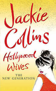 Hollywood Wives: The New Generation, Jackie Collins, Used; Good Book