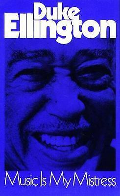 Music Is My Mistress by Duke Ellington Duke Ellington Music Book