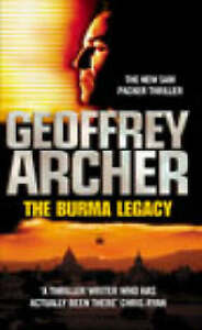 The Burma Legacy by Geoffrey Archer (Paperback, 2002)