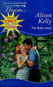 Kelly, Alison The Baby Deal (Presents) Very Good Book