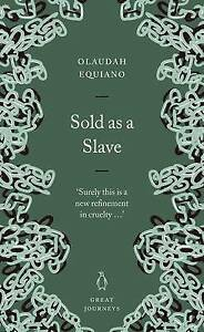 BRAND NEW - Sold as a Slave (Penguin Great Journeys), Olaudah Equiano
