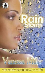 Rain Storm: Only Love Could Calm Her Raging Storm by Vanessa Miller...