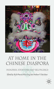 At Home in the Chinese Diaspora: Memories, Identities and Belongings, New,  Book