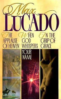 Lucado 3 in 1 : In the Grip of Grace/When God Whispers Your...  (Max Lucado In The Grip Of Grace)