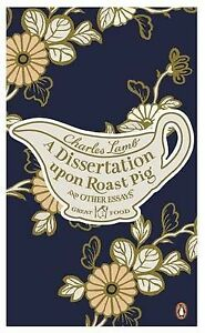 dissertation upon a roast pig charles lamb