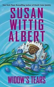Widow's Tears by Susan Wittig Albert (Paperback, 2014)