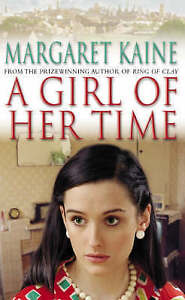 A-Girl-of-Her-Time-By-Margaret-Kaine-Paperback-Like-new