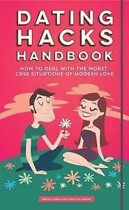 Dating Hacks Handbook How Deal Worst Case Situations by Villabona Hugo