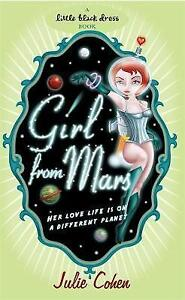 Girl from Mars by Julie Cohen (Paperback) New Book