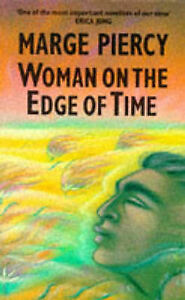 Woman on the Edge of Time, Piercy, Marge Paperback Book