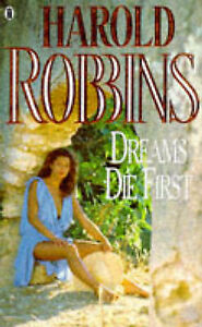 Dreams-Die-First-Robbins-Harold-Paperback-0450038777-Good