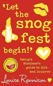 Let the Snog Fest Begin! by Louis Rennison (Paperback, 2007) New