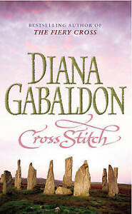 Cross Stitch: (Outlander 1) by Diana Gabaldon (Paperback, 1992)