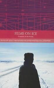 Films on Ice: Cinemas of the Arctic by Edinburgh University Press (Paperback,...
