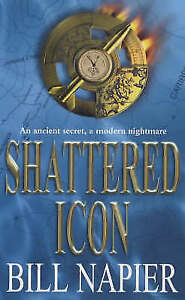 Shattered Icon, Napier, Bill, New Book