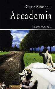 Accademia: A Novel by Giose Rimanelli (Paperback, 1998)