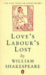 Love's Labour's Lost by William Shakespeare, John Kerrigan (Paperback, 1982)