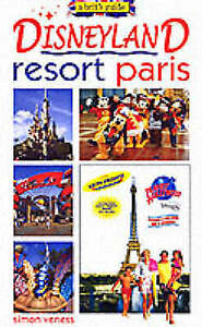 A Brit's Guide to Disneyland Resort Paris, Veness, Simon, Very Good Book