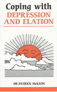Coping with Depression and Elation (Overcoming common problems), McKeon, Patrick