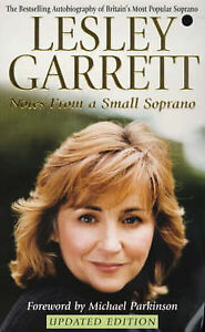 Notes-from-a-Small-Soprano-Lesley-Garrett-Paperback-Book