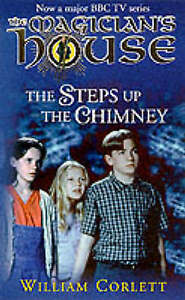 """AS NEW"" The Steps up the Chimney (Magician's House), Corlett, William, Book"