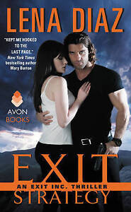 Exit-Strategy-An-Exit-Inc-Thriller-by-Lena-Diaz-Paperback-2015