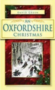 Aldhouse Green-An Oxfordshire Christmas  BOOK NEW