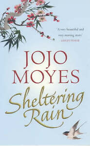 Sheltering Rain by Jojo Moyes Small Paperback 20% Bulk Book Discount