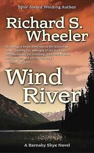 NEW Wind River: A Barnaby Skye Novel (Skye's West) by Richard S. Wheeler