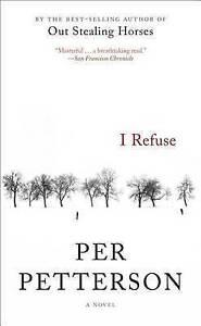 I Refuse Petterson, Per -Paperback