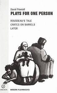 Plays for One Person: Crates on Barrels, Later, Rousseau's Tale (Oberon Modern P