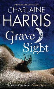 CHARLAINE HARRIS Grave Sight (Paperback, 2007) VGC (Harper Connelly #1)