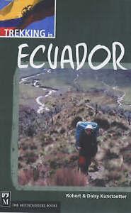 Trekking in Ecuador, Robert Kunstaetter