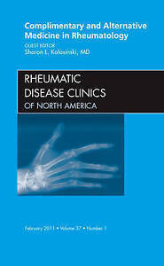 Complementary and Alternative Medicine in Rheumatology, An Issue of Rheumatic D
