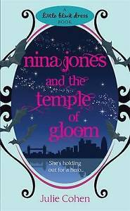 Nina Jones and the Temple of Gloom (Little Black Dress), Cohen, Julie, New, Mass