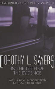 In the Teeth of the Evidence (A Lord Peter Wimsey Mystery), Dorothy L Sayers | P