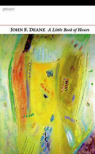 A Little Book of Hours,John F. Deane,New Book mon0000096351