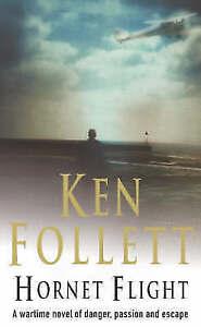 Hornet Flight, Follett, Ken, New Book