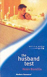 The Husband Test (Mills & Boon Modern), Bianchin, Helen,