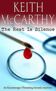 Good, The Rest is Silence, McCarthy, Keith, Book