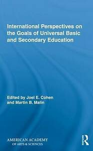 International Perspectives on the Goals of Universal Basic and Secondary Educati