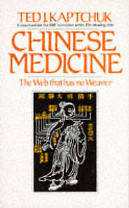 Chinese-Medicine-The-Web-That-Has-No-Weaver-By-Ted-J-Kaptchuk-9780712611725