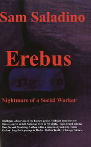 NEW Erebus--Nightmare of a Social Worker by Sam Saladino
